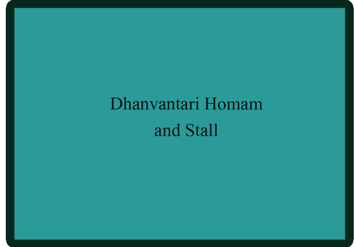 Dhanvantari Homam  and Stall